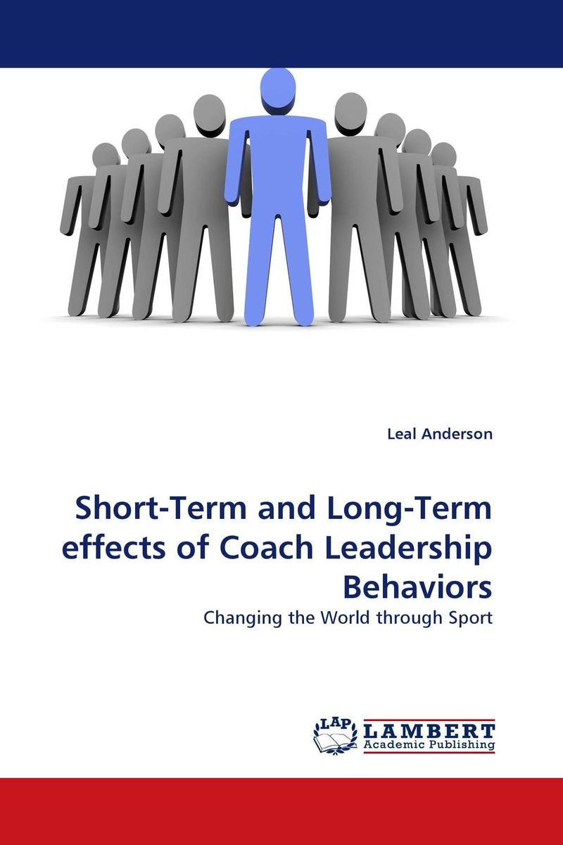 Short-Term and Long-Term effects of Coach Leadership Behaviors
