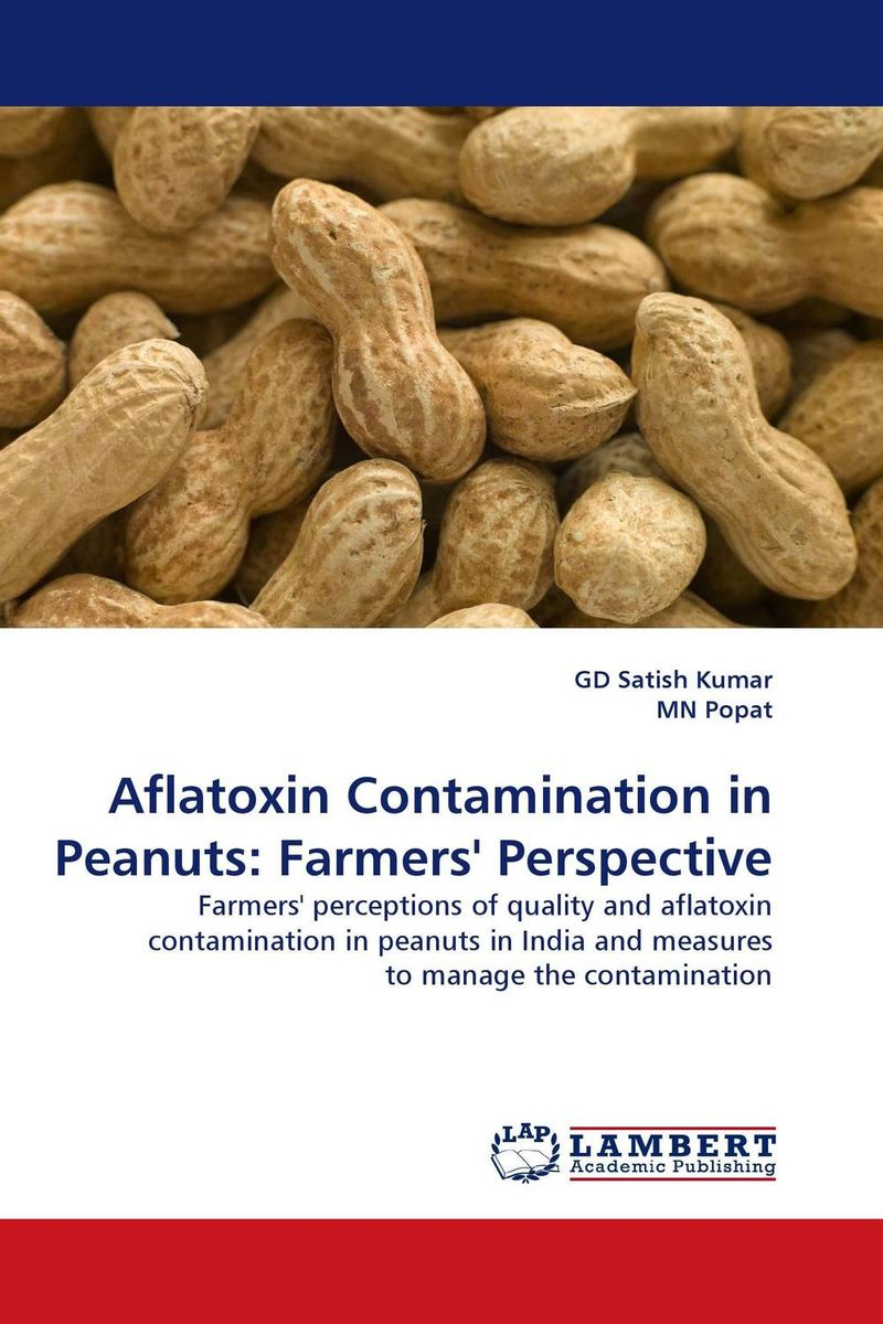 Aflatoxin Contamination in Peanuts: Farmers' Perspective prospects of citrus producers and marketing in pakistani california
