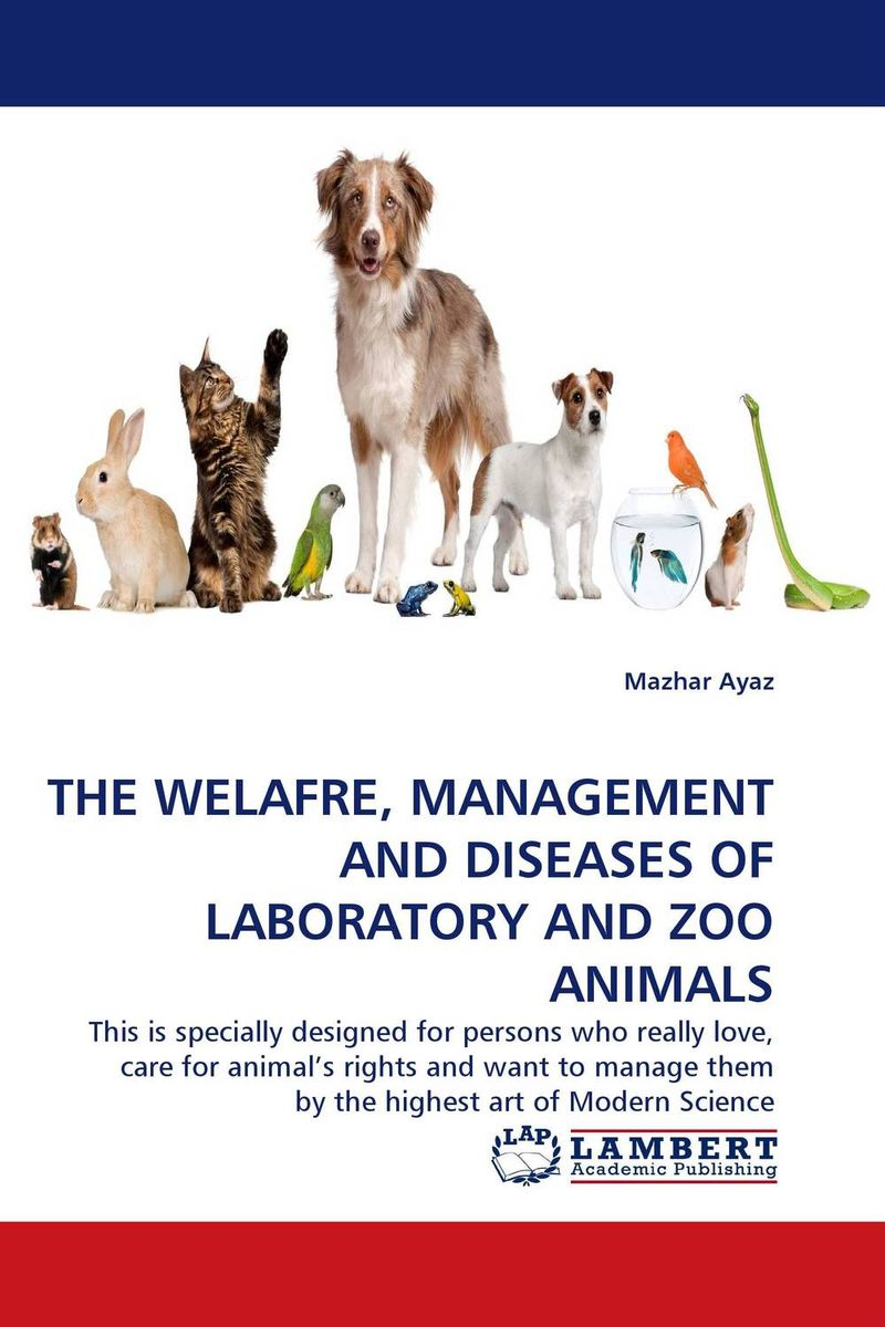 THE WELAFRE, MANAGEMENT AND DISEASES  OF LABORATORY AND ZOO ANIMALS anesthesia and analgesia in laboratory animals