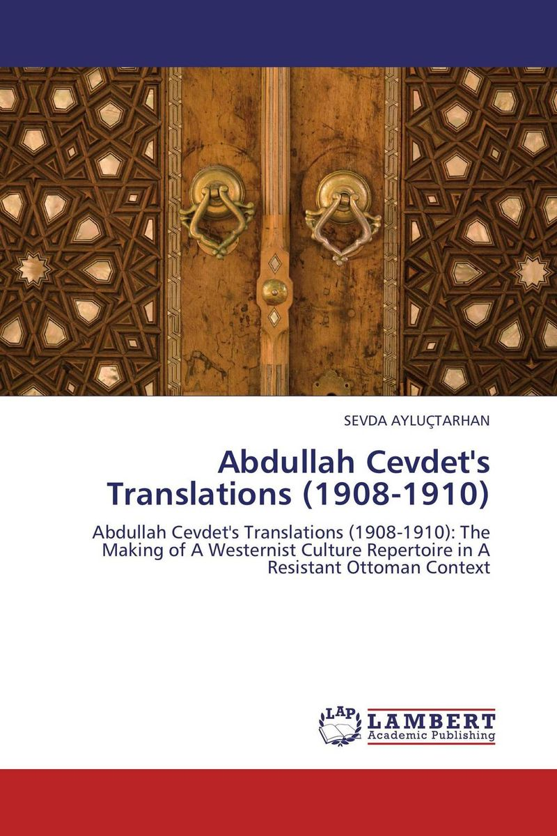 Abdullah Cevdet's Translations (1908-1910)