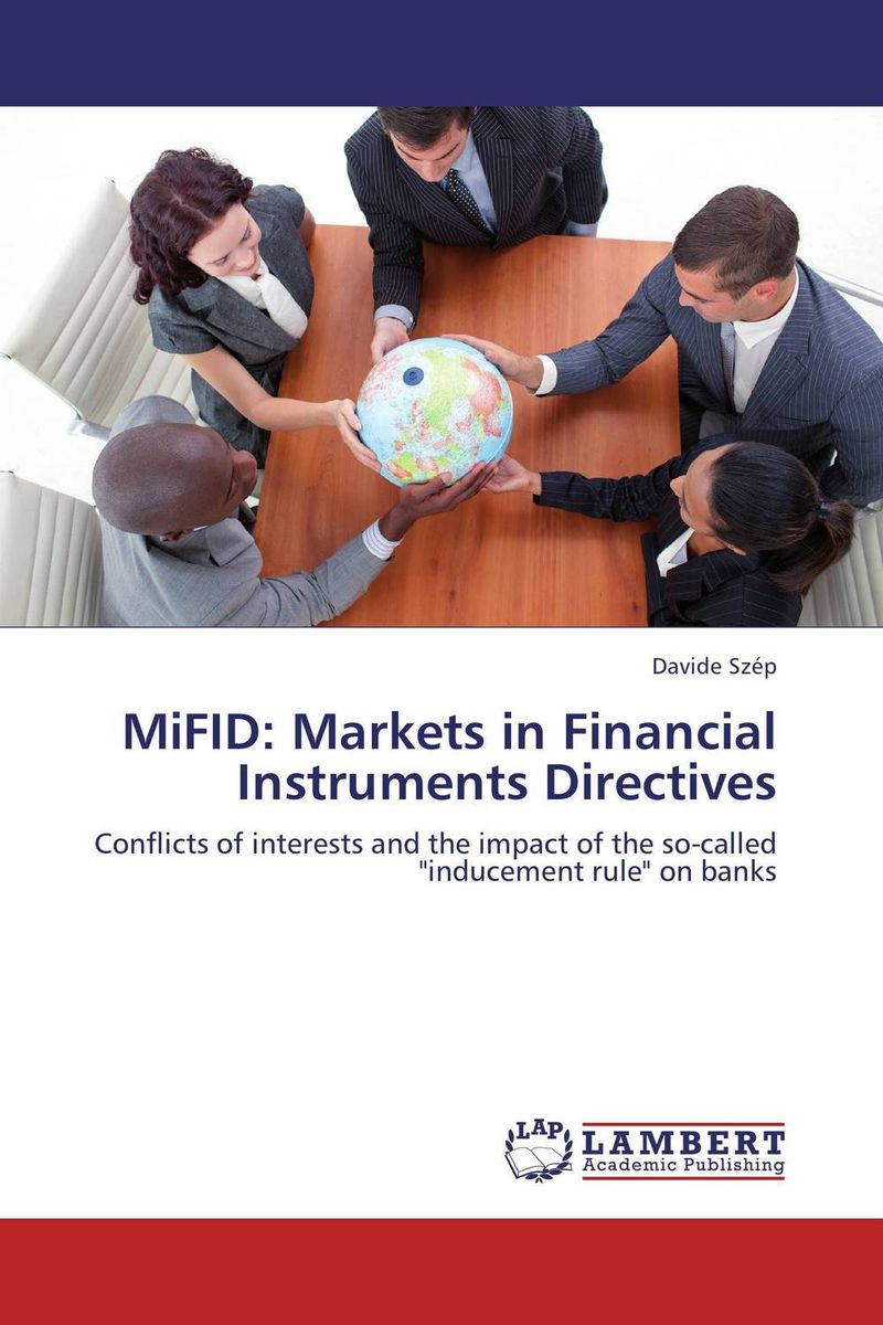 MiFID: Markets in Financial Instruments Directives