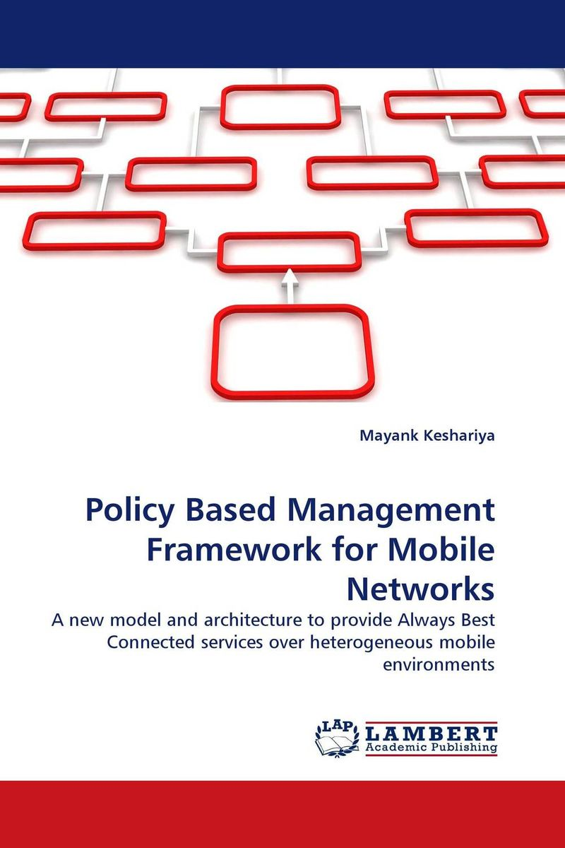 Policy Based Management Framework for Mobile Networks a decision support tool for library book inventory management