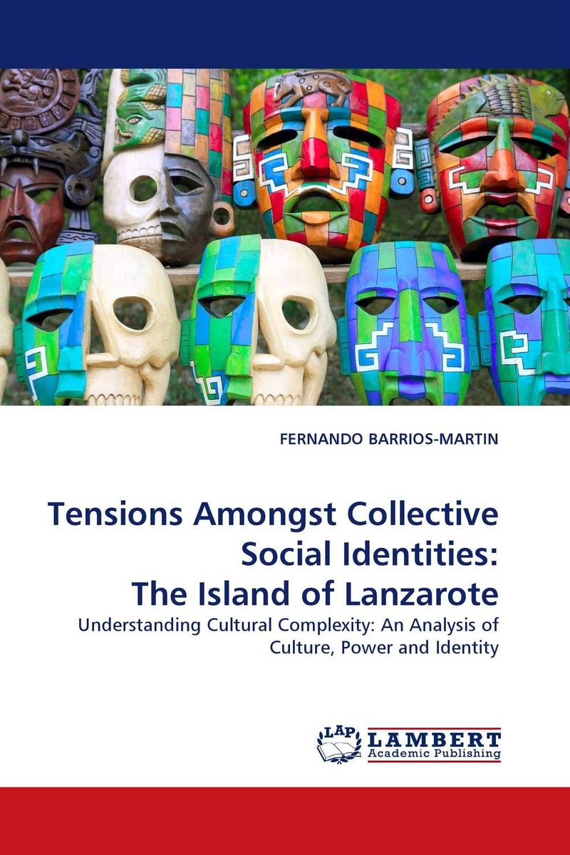 Tensions Amongst Collective Social Identities: The Island of Lanzarote the concept of collective ownership in ship