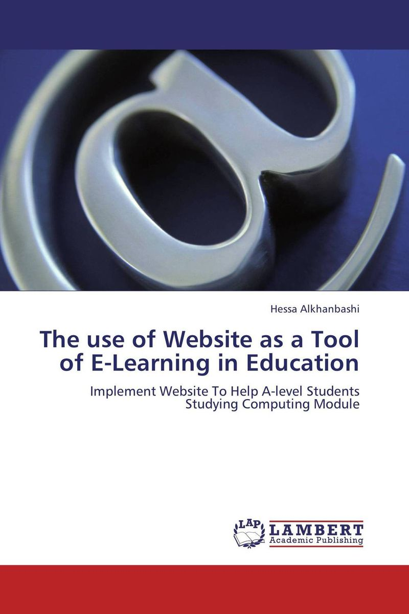 The use of Website as a Tool of E-Learning in Education web based learning in lis