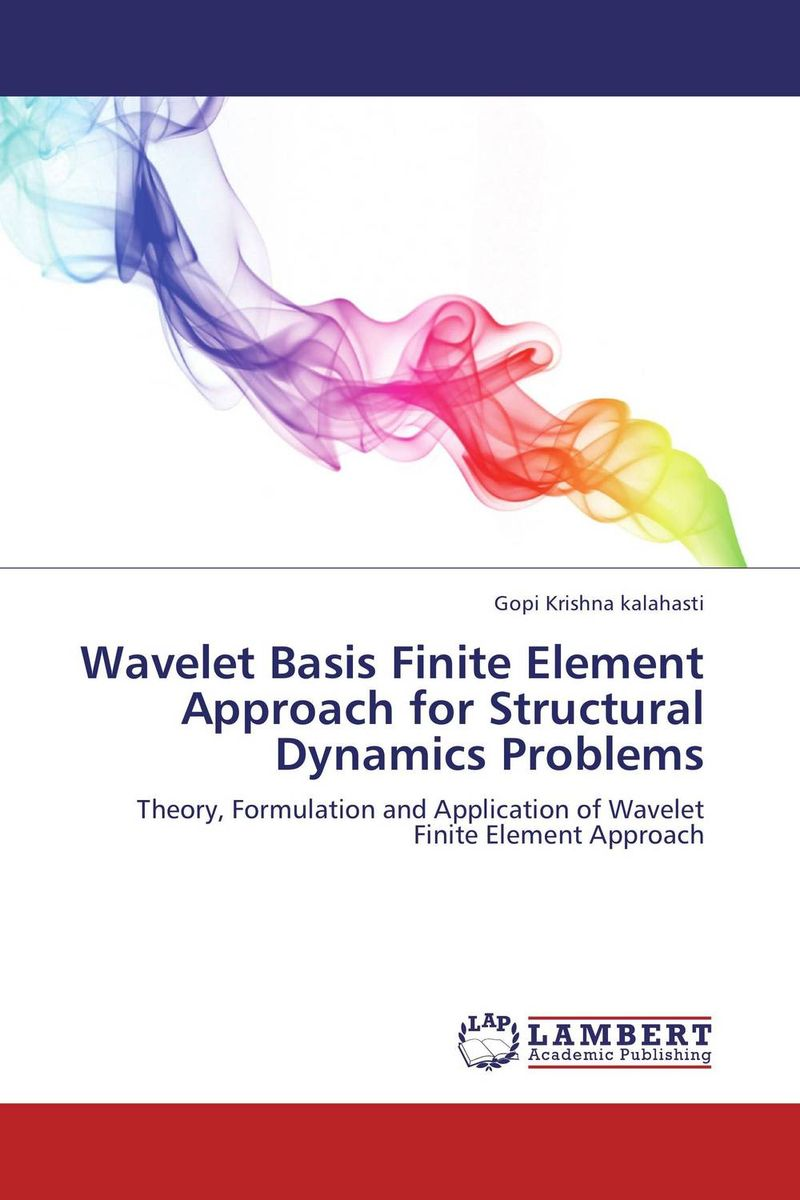 Wavelet Basis Finite Element Approach for Structural Dynamics Problems