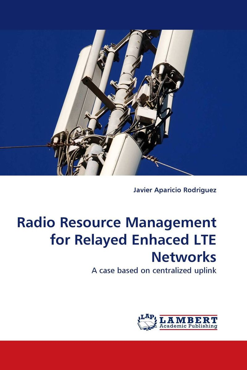Radio Resource Management for Relayed Enhaced LTE Networks hany morcos azer bestavros and abraham matta distributed coordinated resource management