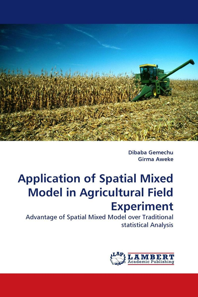 Application of Spatial Mixed Model in Agricultural Field Experiment spatial analysis of malaria amansie west ghana