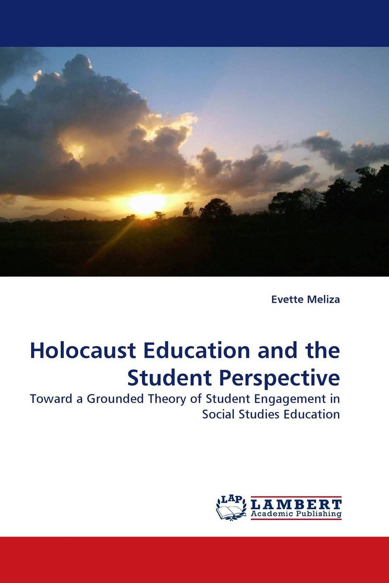 Holocaust Education and the Student Perspective