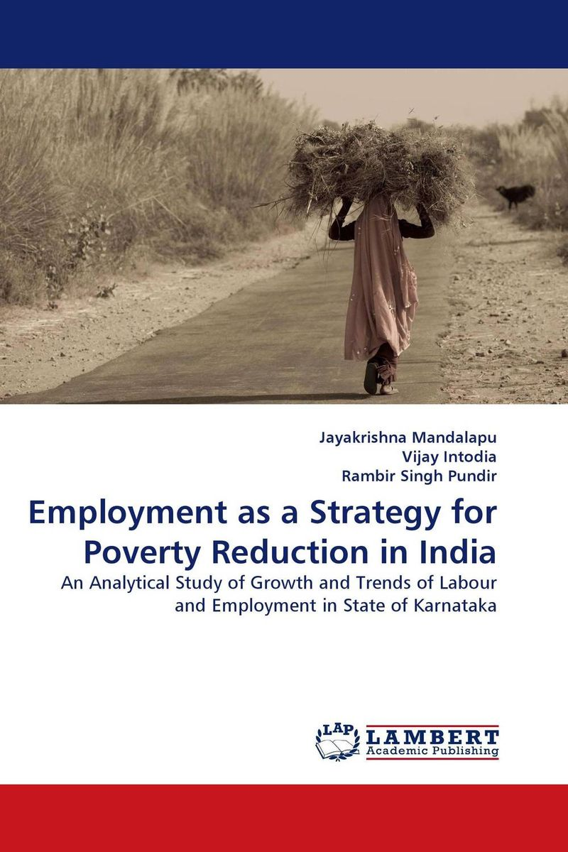 Employment as a Strategy for Poverty Reduction in India linda mcdowell working lives gender migration and employment in britain 1945 2007