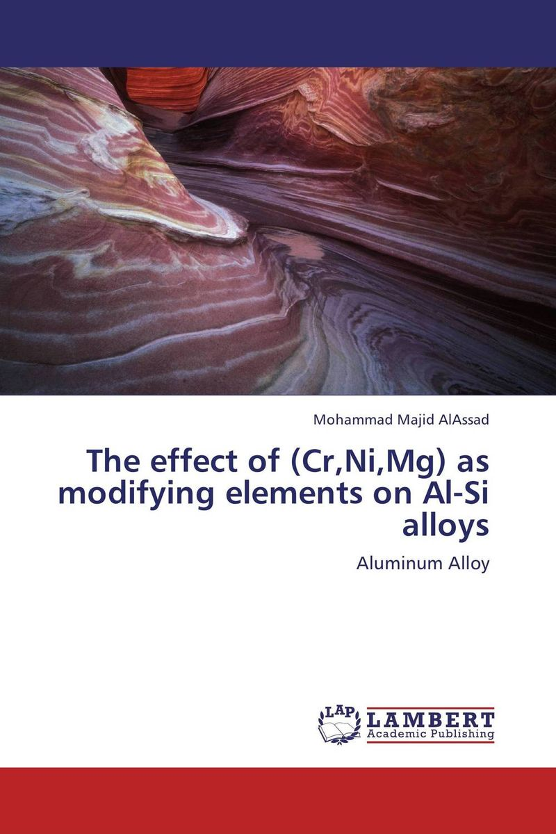 The effect of (Cr,Ni,Mg) as modifying elements on Al-Si alloys