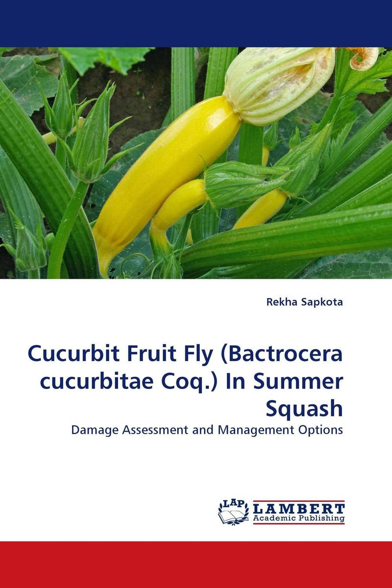 Cucurbit Fruit Fly (Bactrocera cucurbitae Coq.) In Summer Squash
