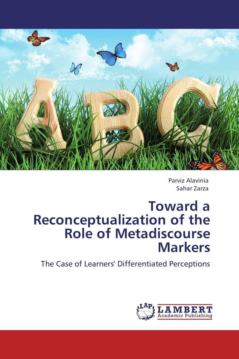Toward a Reconceptualization of the Role of Metadiscourse Markers the role of evaluation as a mechanism for advancing principal practice