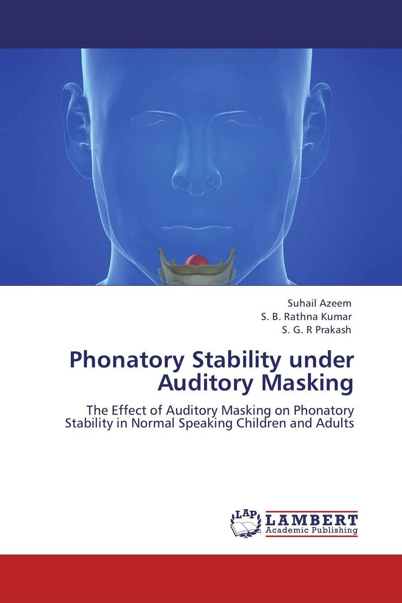 Phonatory Stability under Auditory Masking asymptotic stability