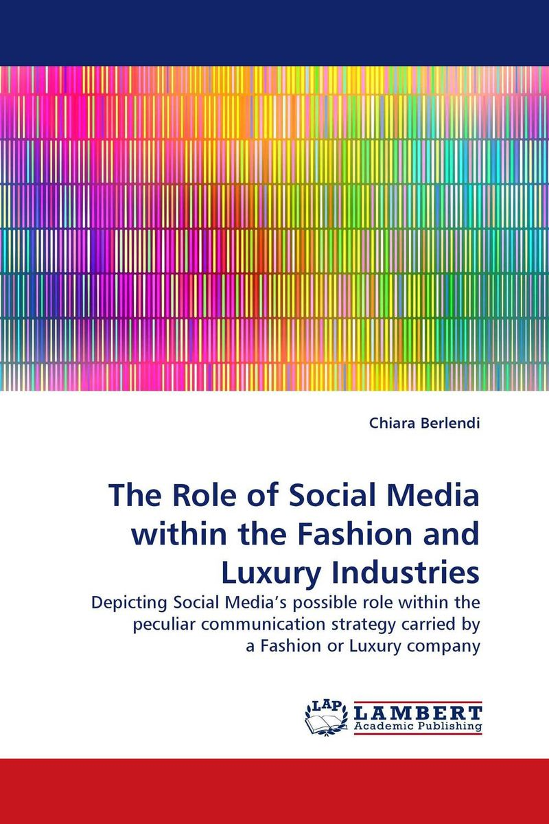 The Role of Social Media within the Fashion and Luxury Industries the role of absurdity within english humour