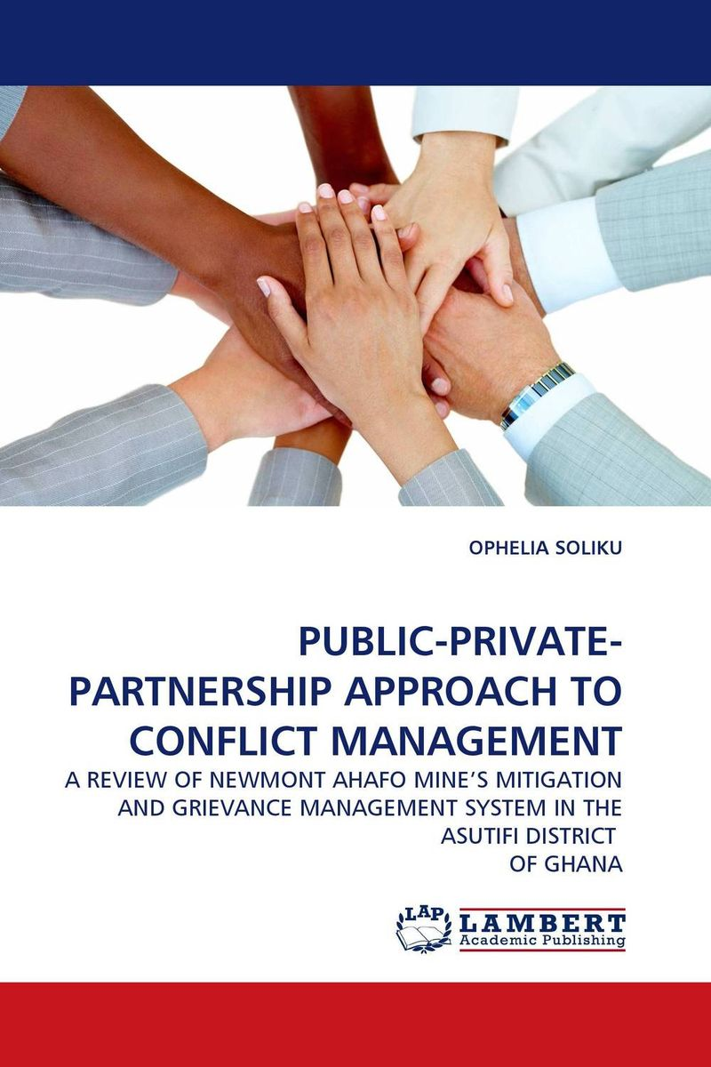 PUBLIC-PRIVATE-PARTNERSHIP APPROACH TO CONFLICT MANAGEMENT