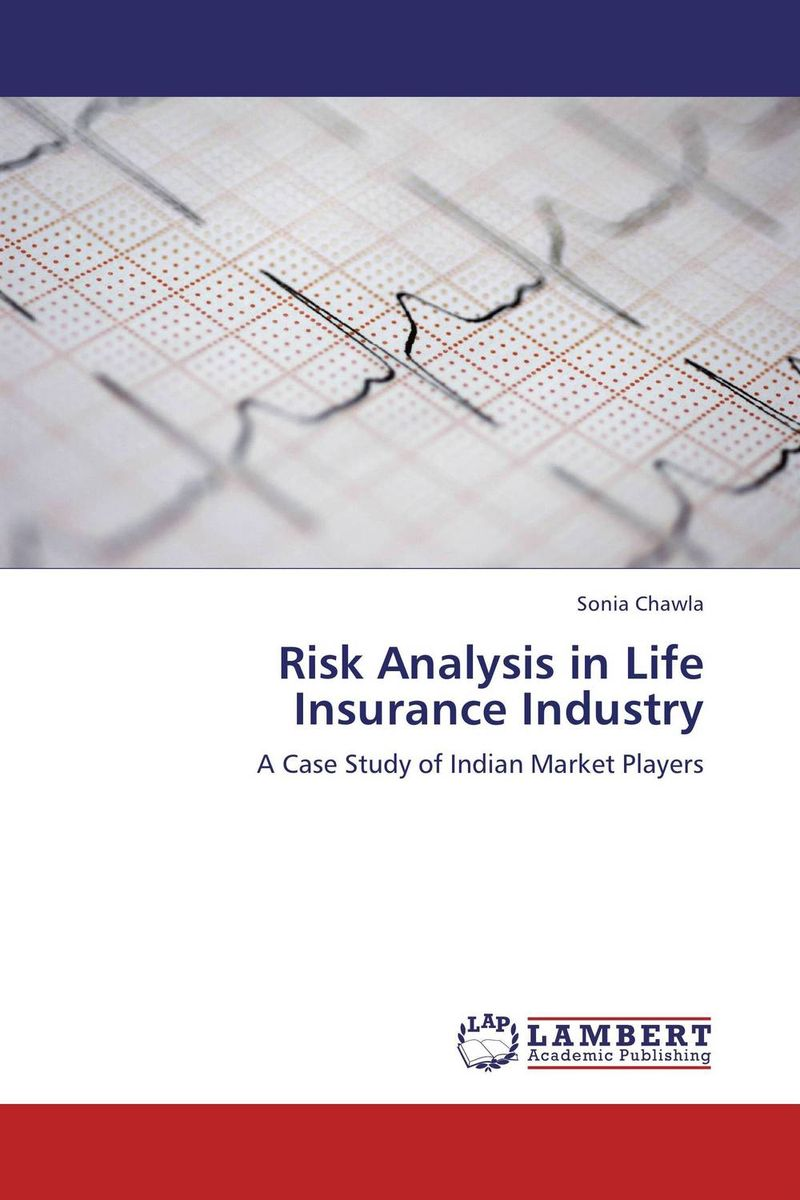Risk Analysis in Life Insurance Industry