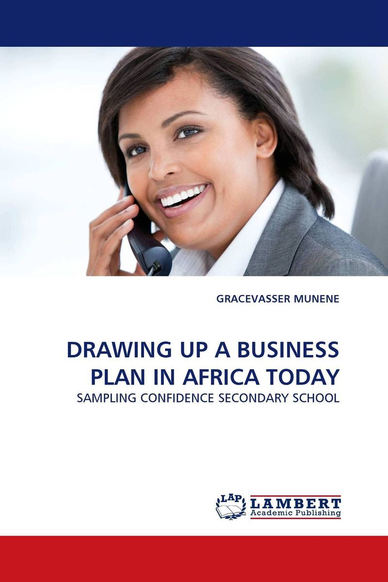 DRAWING UP A BUSINESS PLAN IN AFRICA TODAY business plan for a start up of an information brokering company