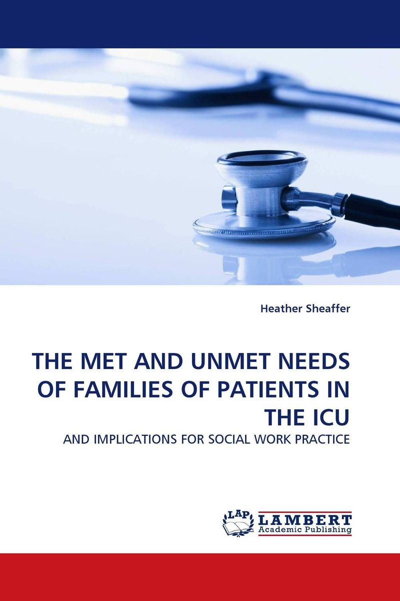 THE MET AND UNMET NEEDS OF FAMILIES OF PATIENTS IN THE ICU the role of family interventions in the therapy of eating disorders