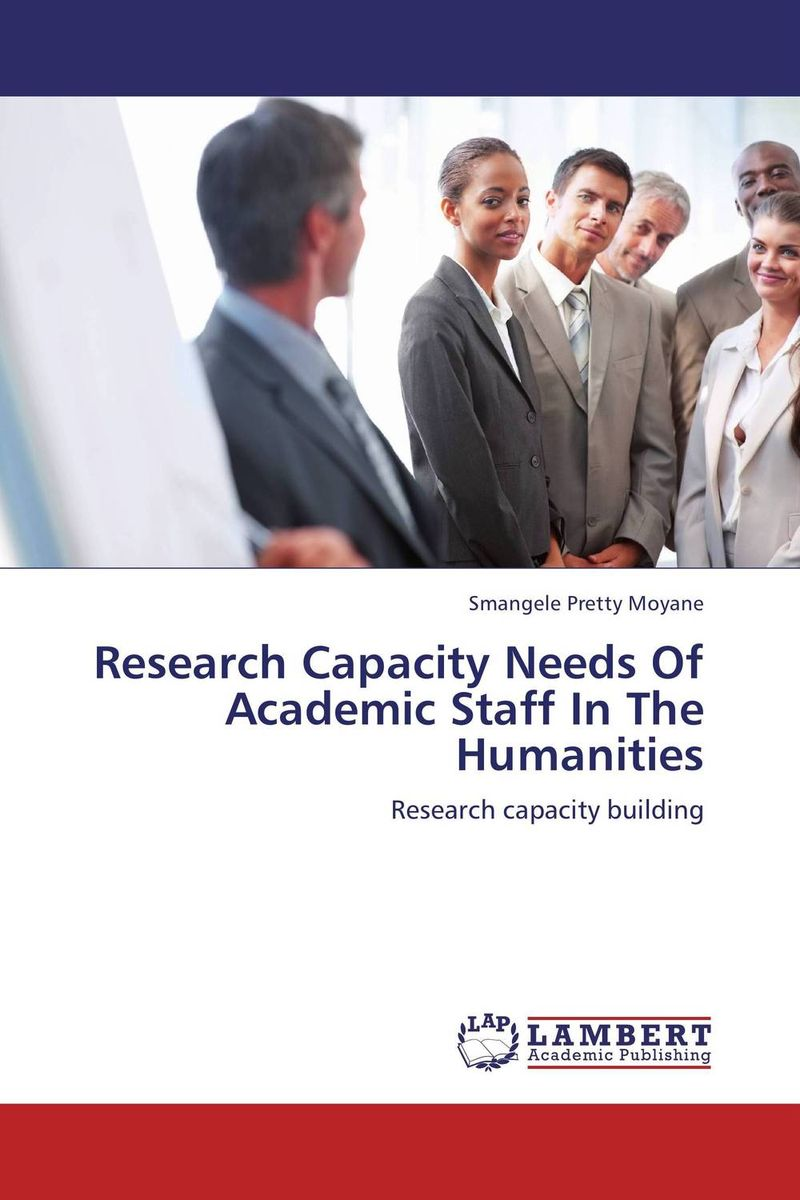 Research Capacity Needs Of Academic Staff In The Humanities