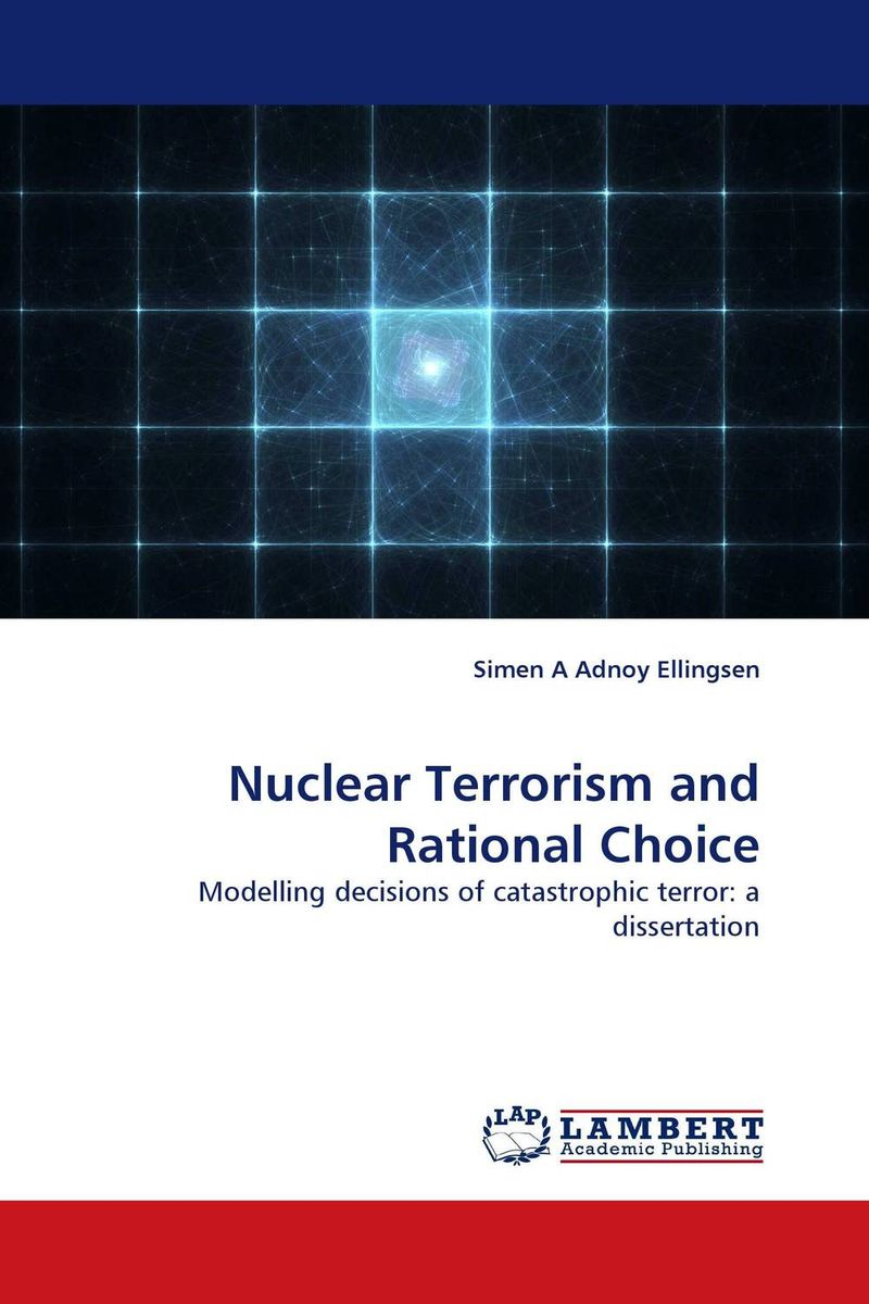 Nuclear Terrorism and Rational Choice islam between jihad and terrorism