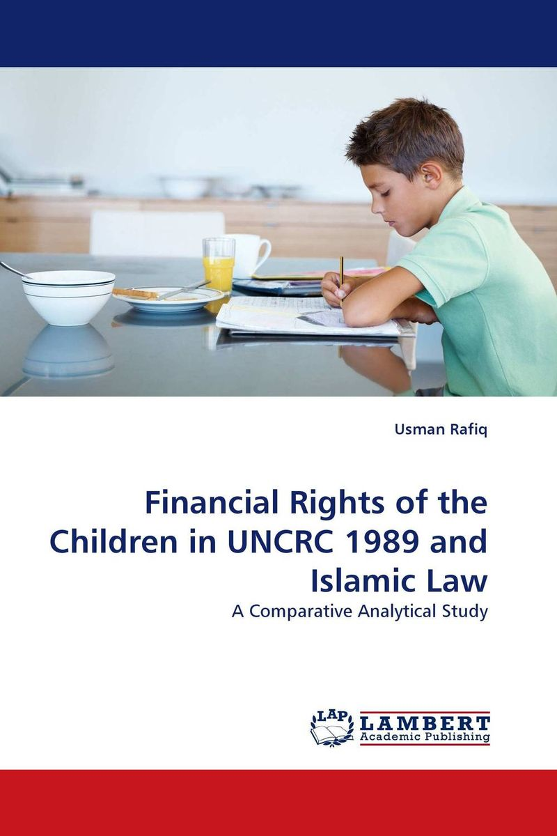 Financial Rights of the Children in UNCRC 1989 and Islamic Law