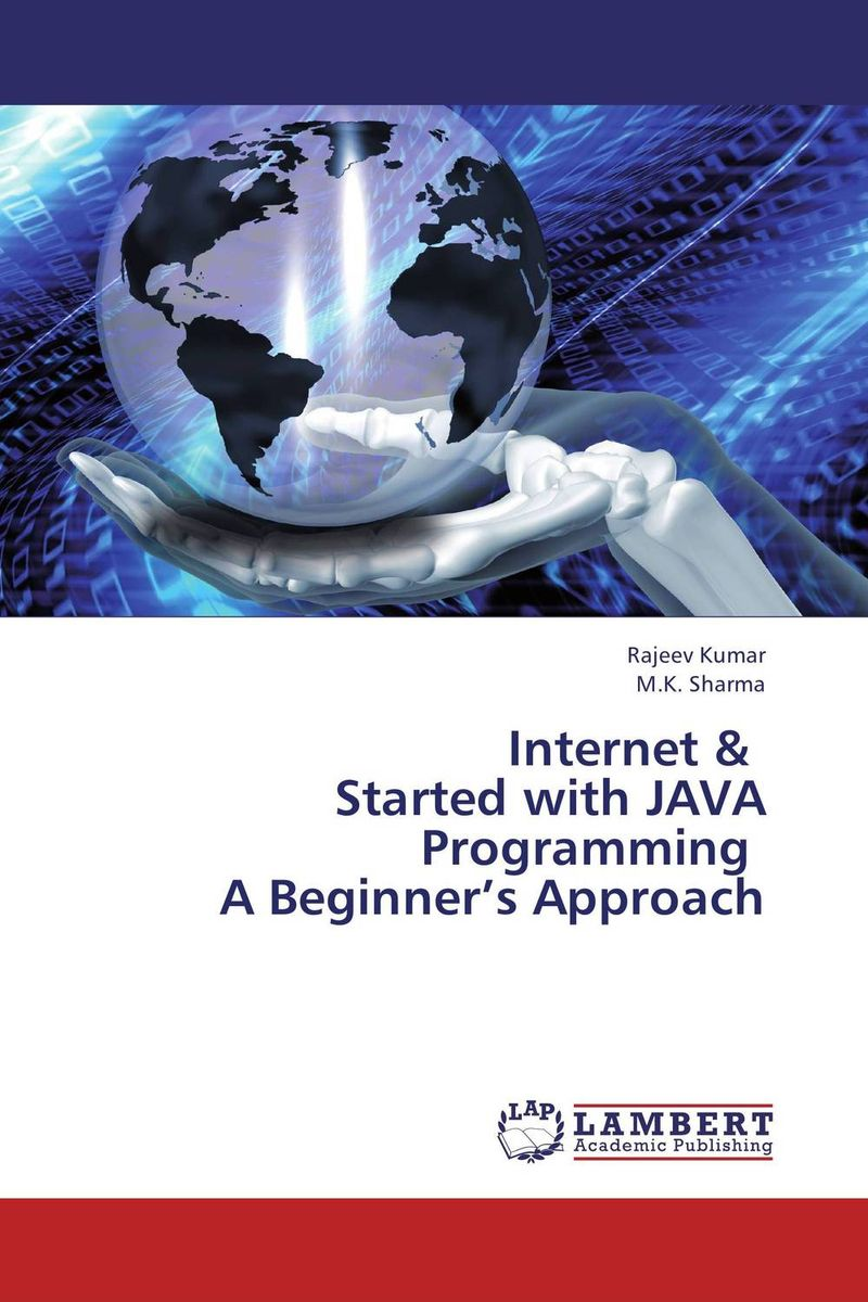 Internet &   Started with JAVA Programming    A Beginner's Approach straight to advanced digital student s book pack internet access code card