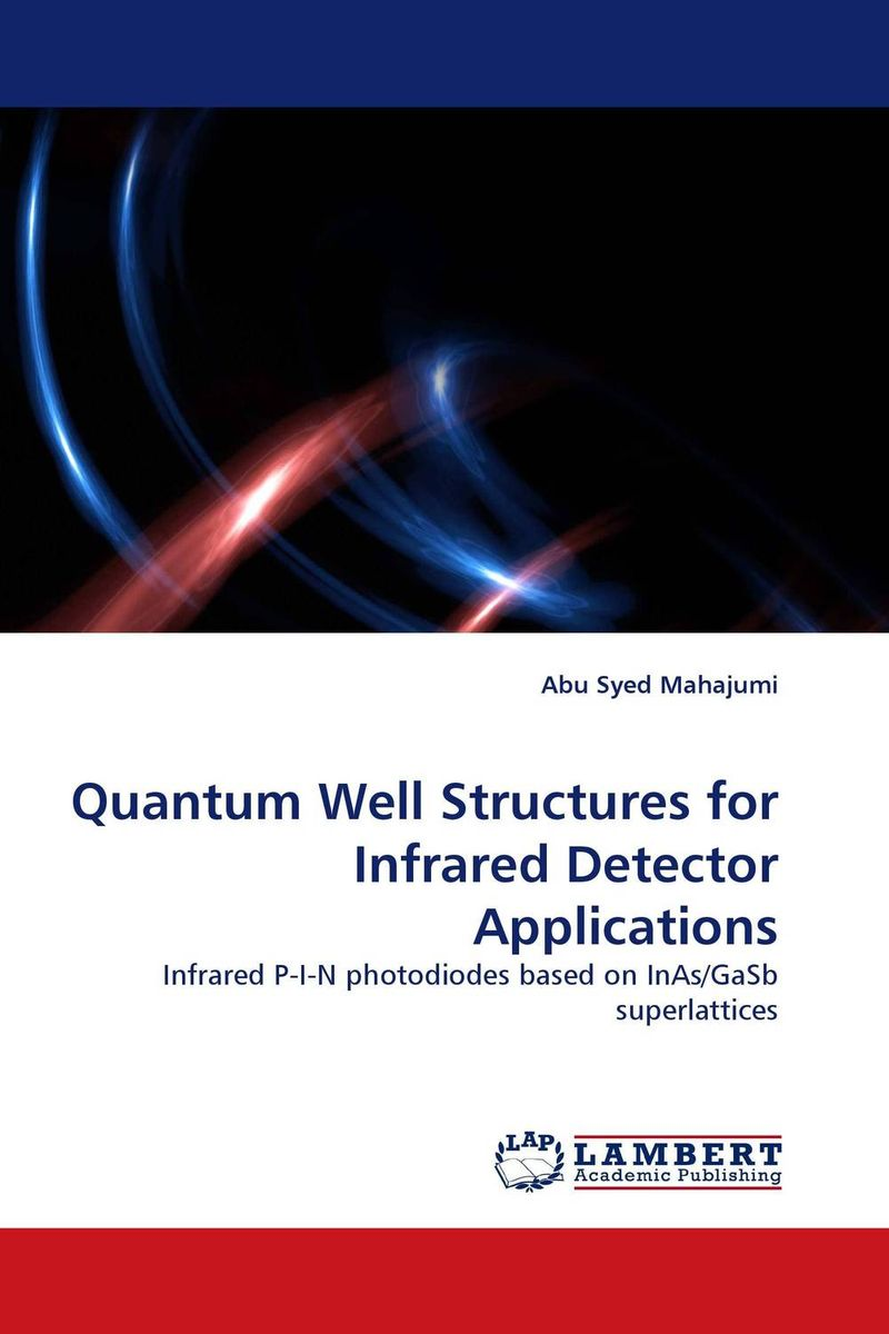 Quantum Well Structures for Infrared Detector Applications quantum structures