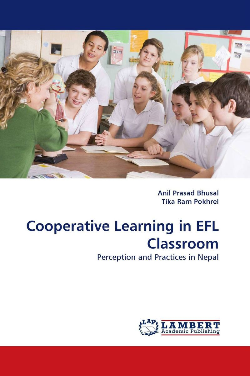 Cooperative Learning in EFL Classroom seyed mohammad hassan hosseini cooperative learning methods 1 research and innovation