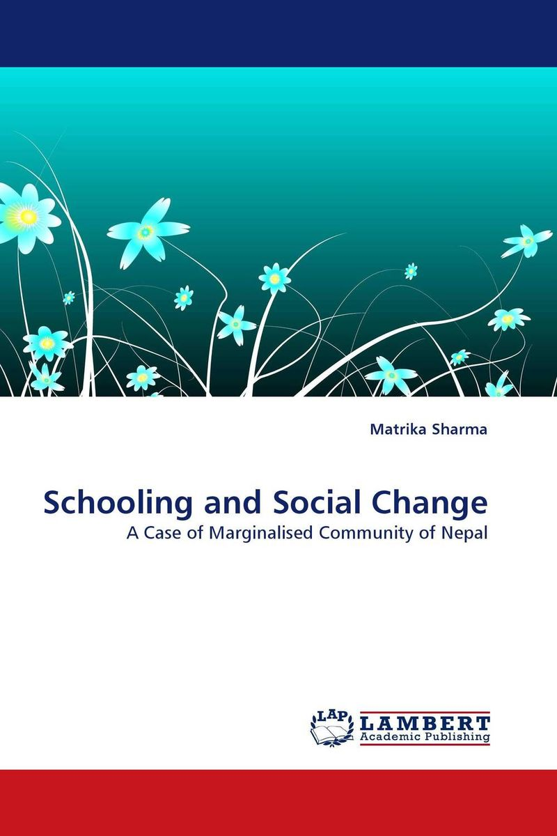 Schooling and Social Change