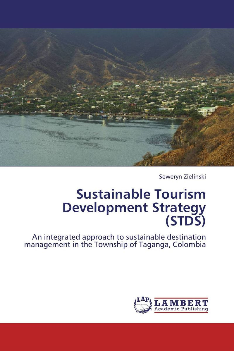 Sustainable Tourism Development Strategy (STDS) emerging issues on sustainable urban development