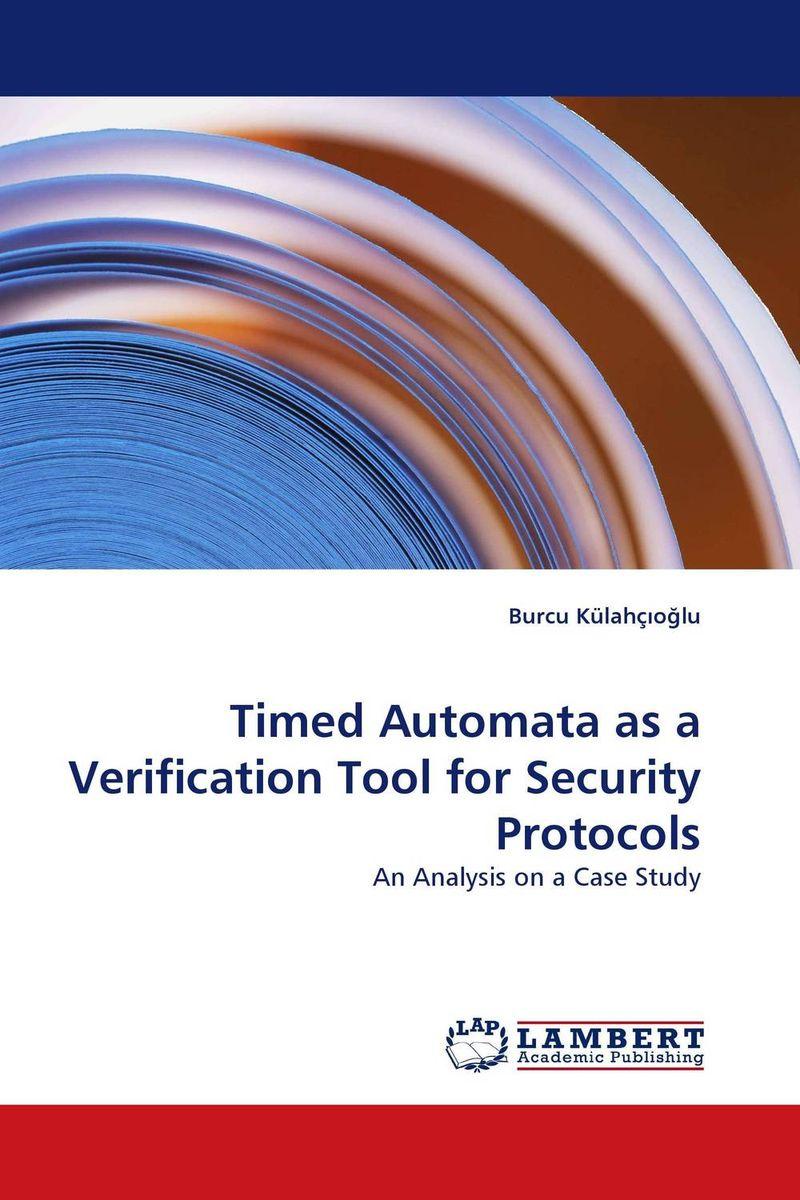 Timed Automata as a Verification Tool for Security Protocols basics of automata languages and computation