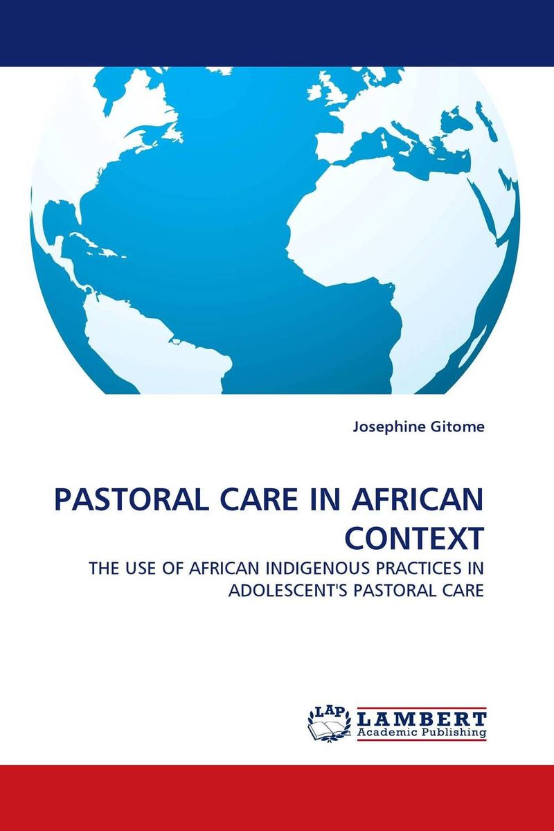 PASTORAL CARE IN AFRICAN CONTEXT challenges and opportunities of indigenous church leaders in uganda