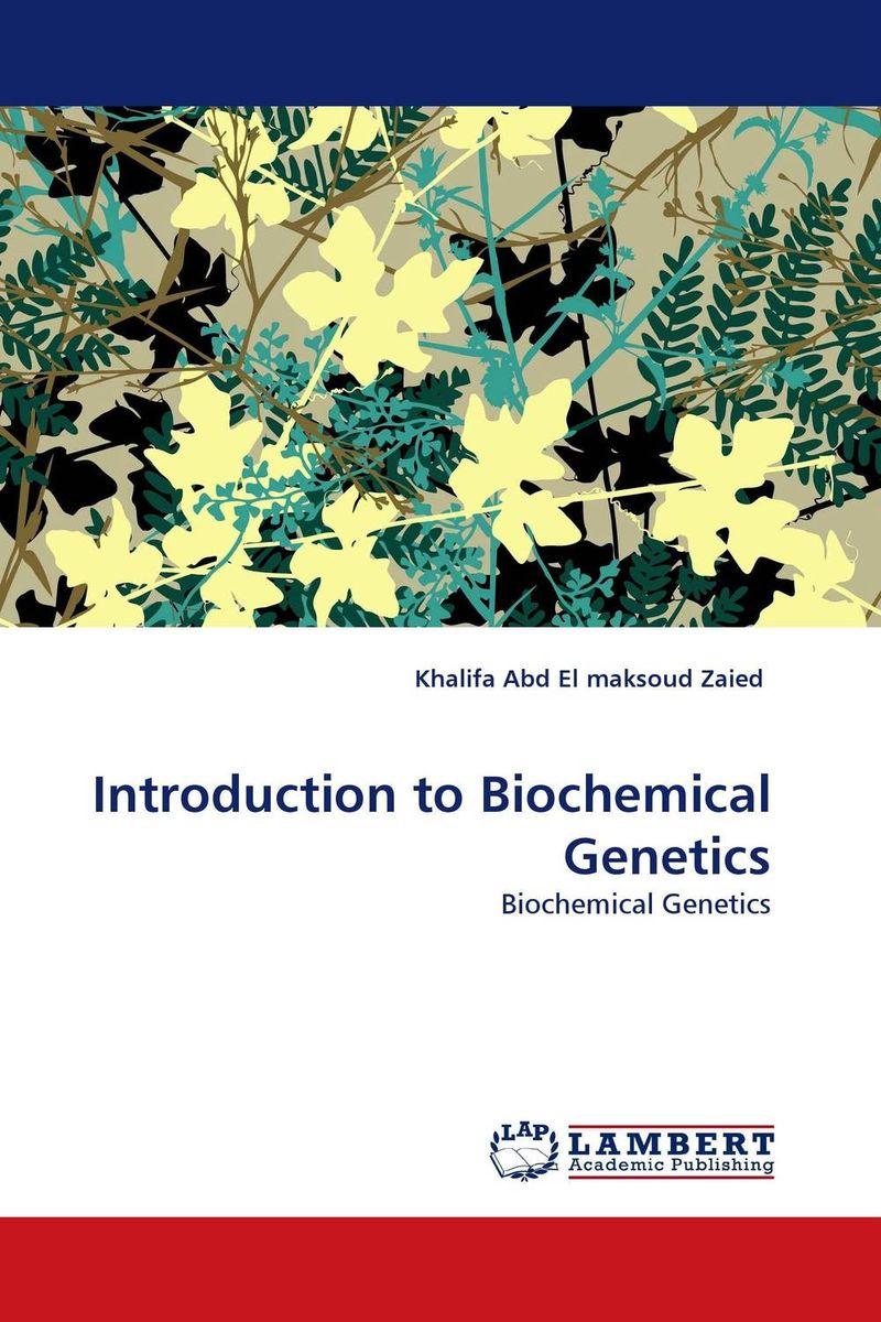 Introduction to Biochemical Genetics inborn errors of metabolism