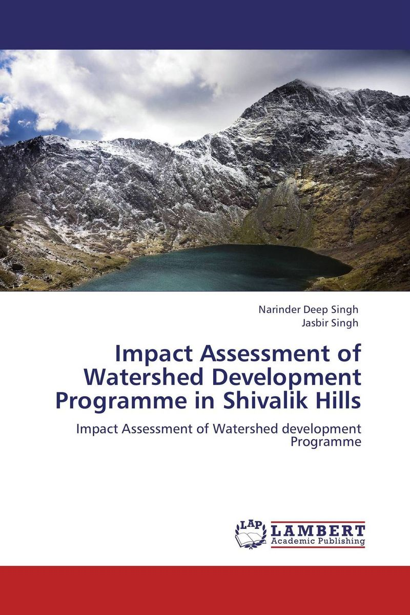 Impact Assessment of Watershed Development Programme in Shivalik Hills купить