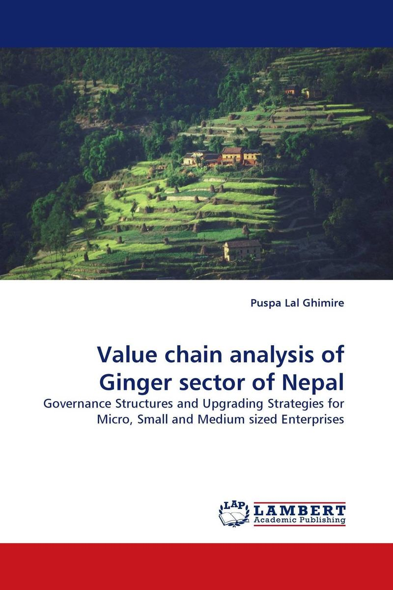 Value chain analysis of Ginger sector of Nepal honey value chain analysis