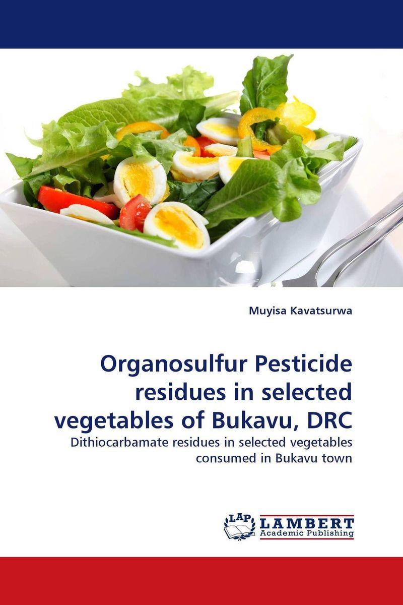 купить Organosulfur Pesticide residues in selected vegetables of Bukavu, DRC недорого