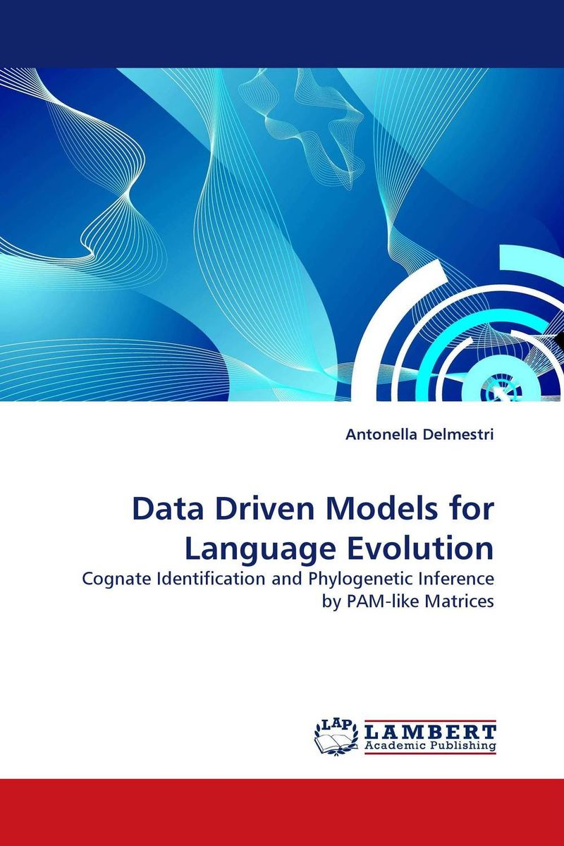 Data Driven Models for Language Evolution jenny dearborn the data driven leader
