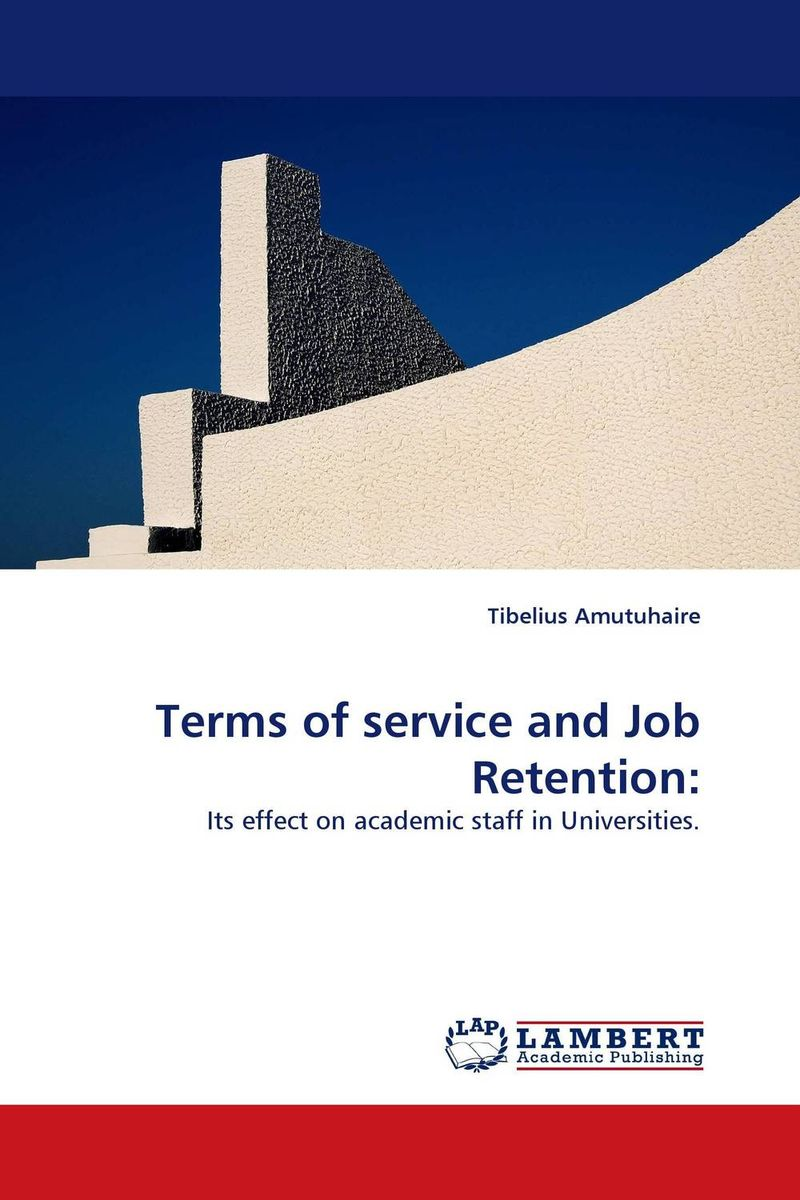 Terms of service and Job Retention: surviving on the job