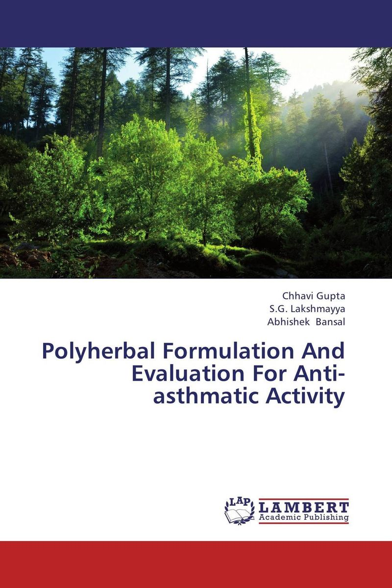 Polyherbal Formulation And Evaluation For Anti-asthmatic Activity amita yadav kamal singh rathore and geeta m patel formulation evaluation and optimization of mouth dissolving tablets