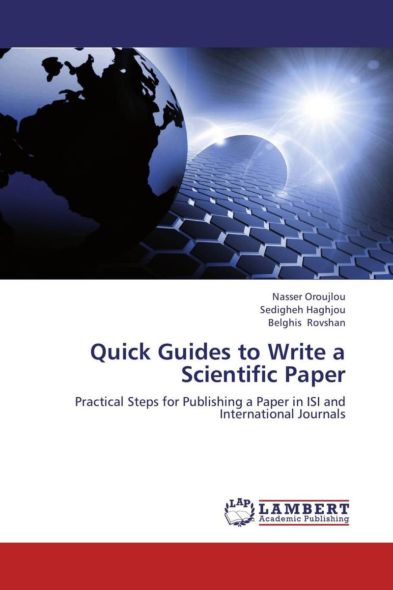 Quick Guides to Write a Scientific Paper