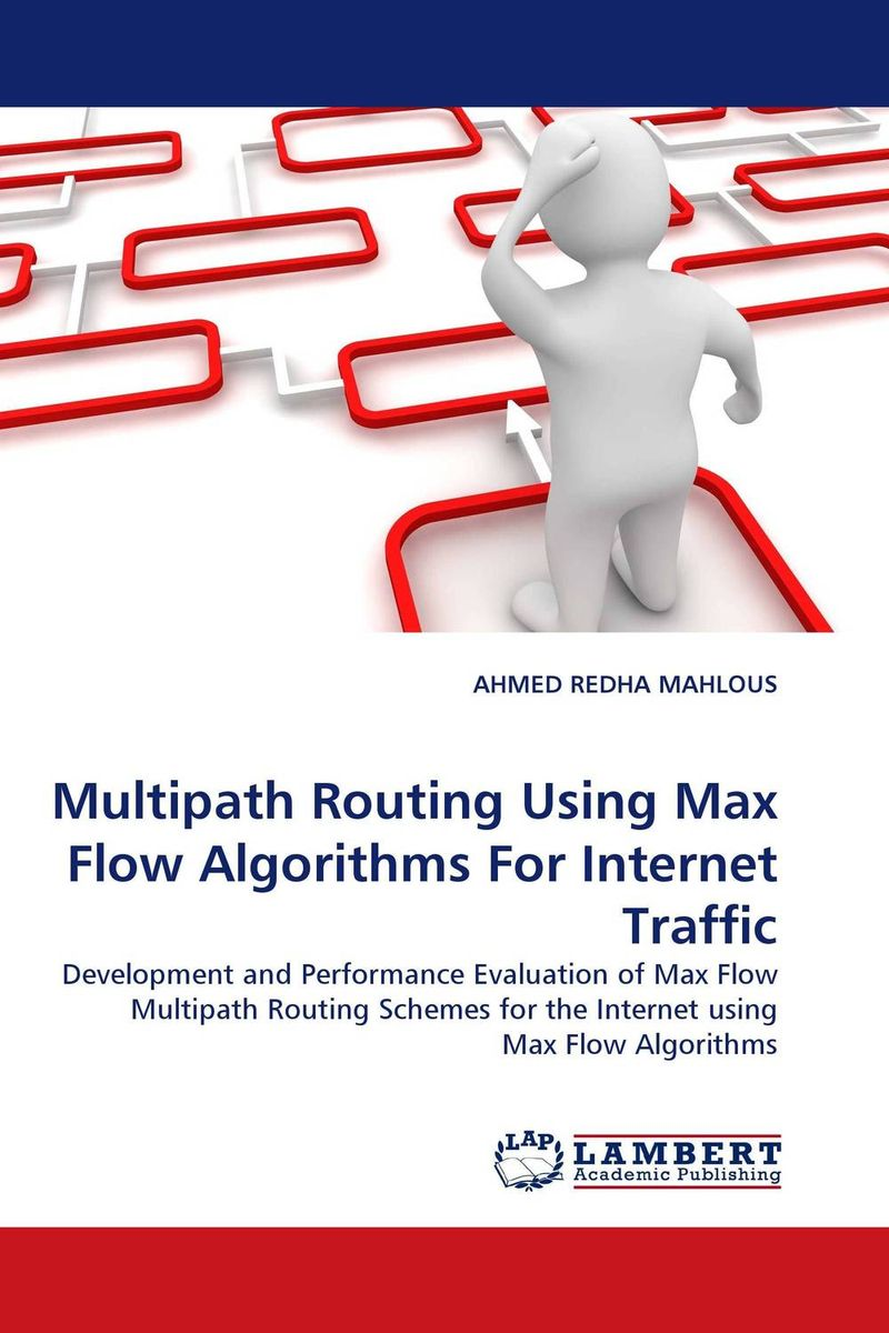 Multipath Routing Using Max Flow Algorithms For Internet Traffic network algorithms