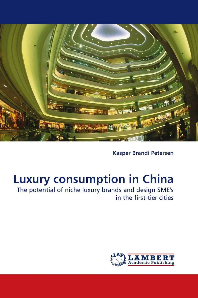 Luxury consumption in China small firms in tourism