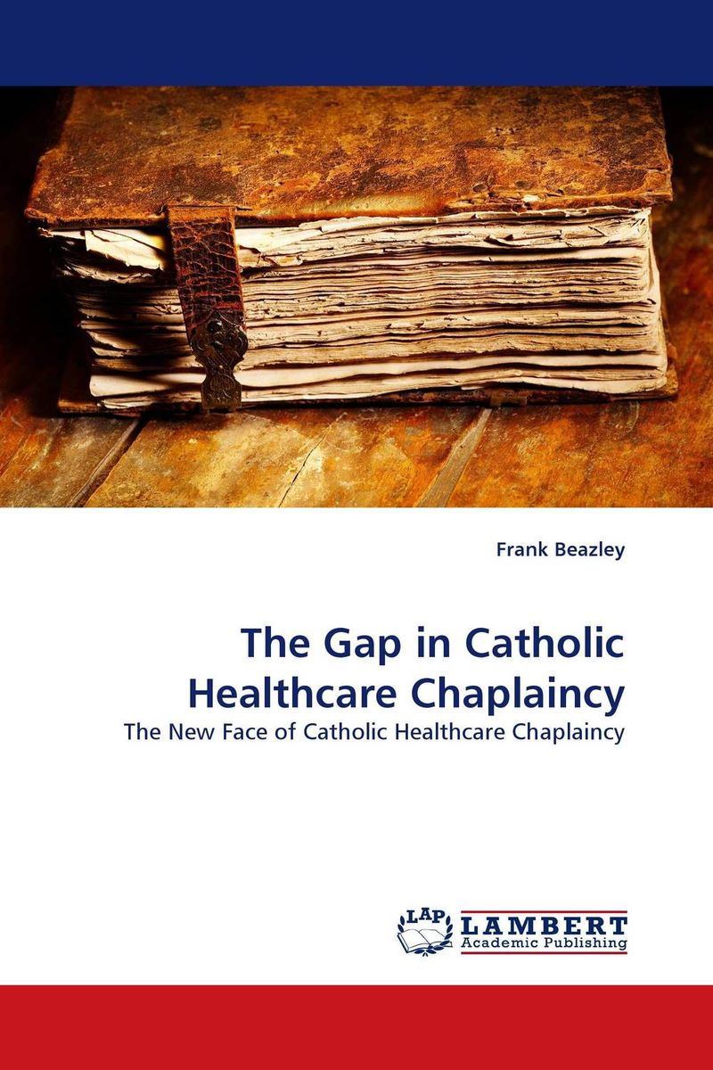 The Gap in Catholic Healthcare Chaplaincy лонгслив gap gap ga020ewvdq20