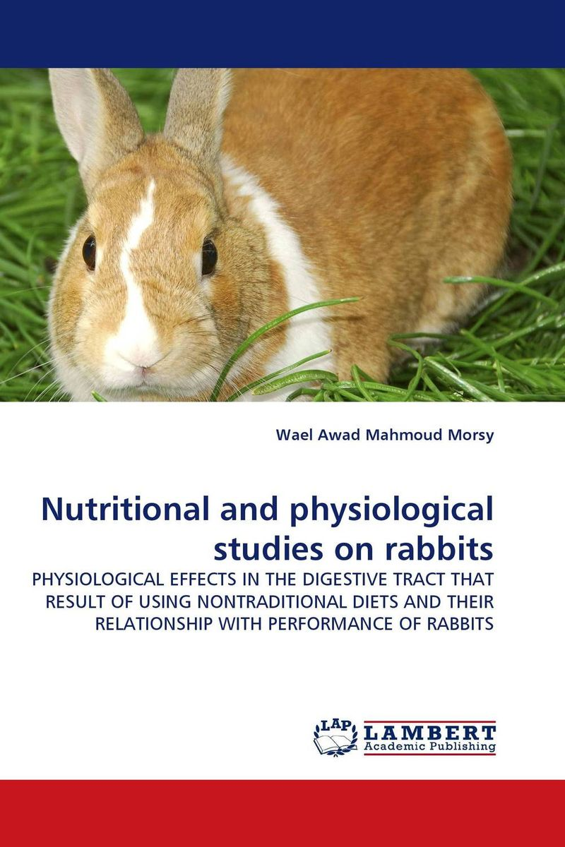 Nutritional and physiological studies on rabbits nutritional effects and biochemical studies of food on rats