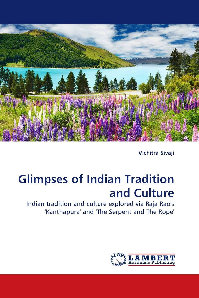 Glimpses of Indian Tradition and Culture сысоев п сысоева л issues in us culture and society амер культура и общество