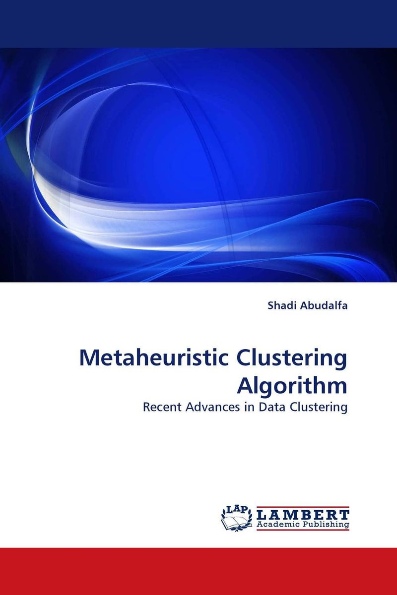 Metaheuristic Clustering Algorithm clustering and classification methods used in biosequence analysis
