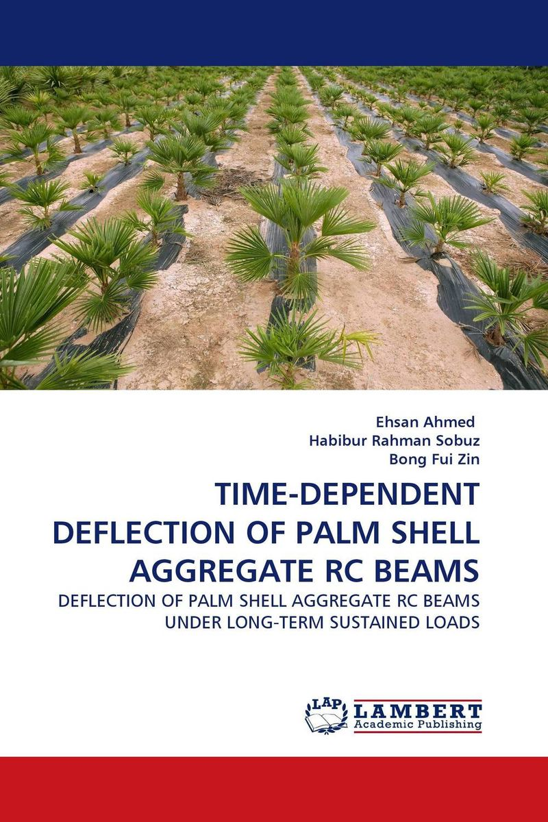 TIME-DEPENDENT DEFLECTION OF PALM SHELL AGGREGATE RC BEAMS utilization of palm oil mill wastes
