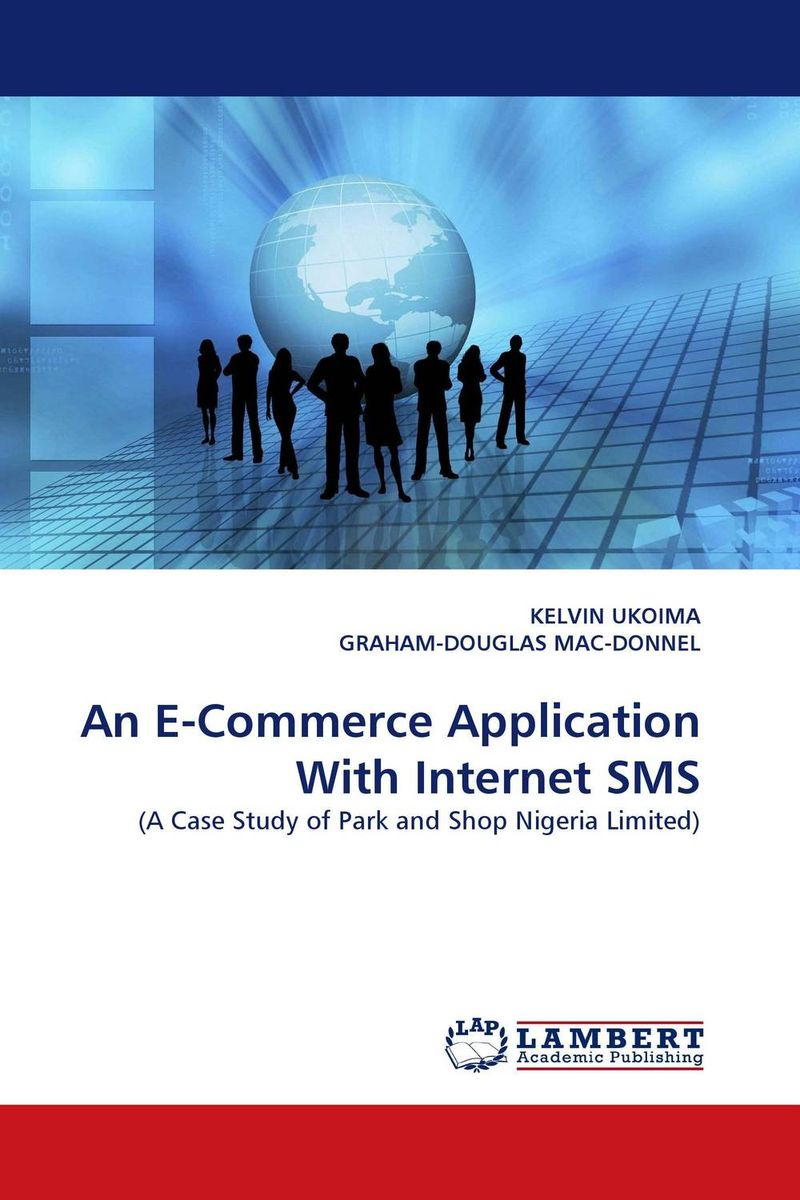 An E-Commerce Application With Internet SMS e commerce for african immigrant entrepreneurs
