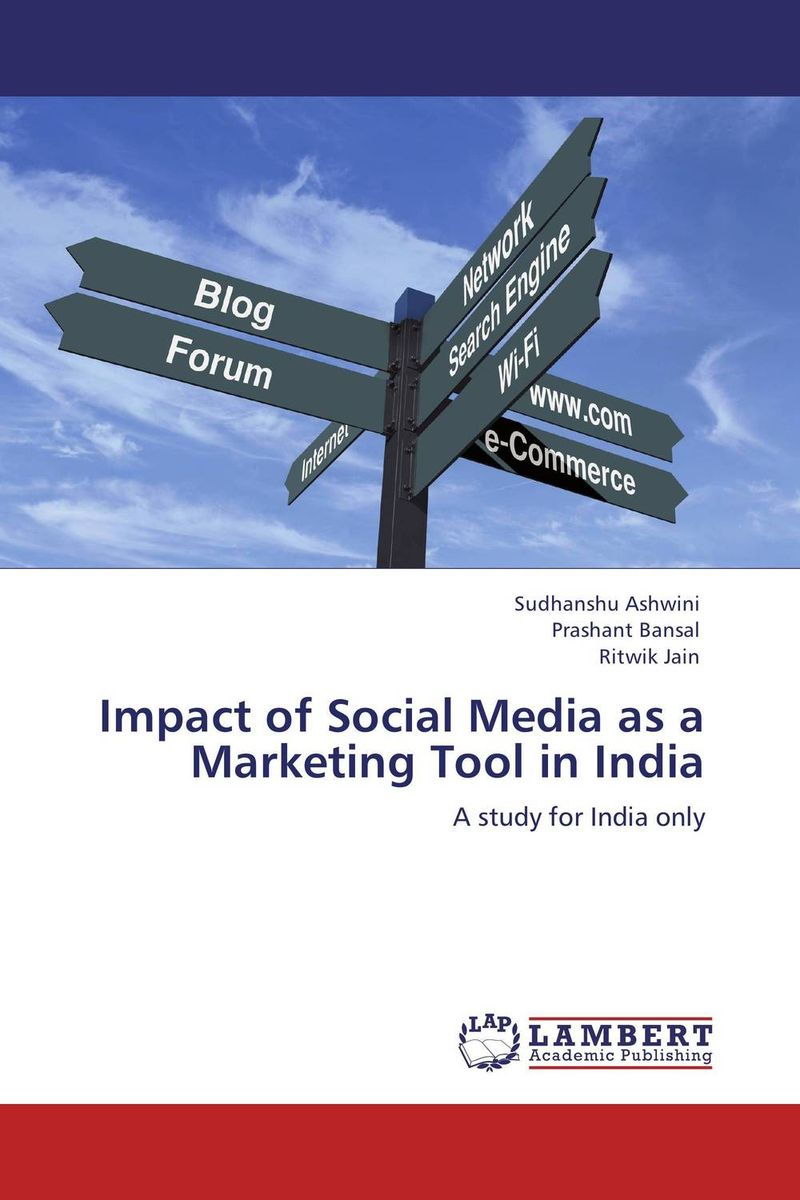 Impact of Social Media as a Marketing Tool in India social media usage among emirati digital natives