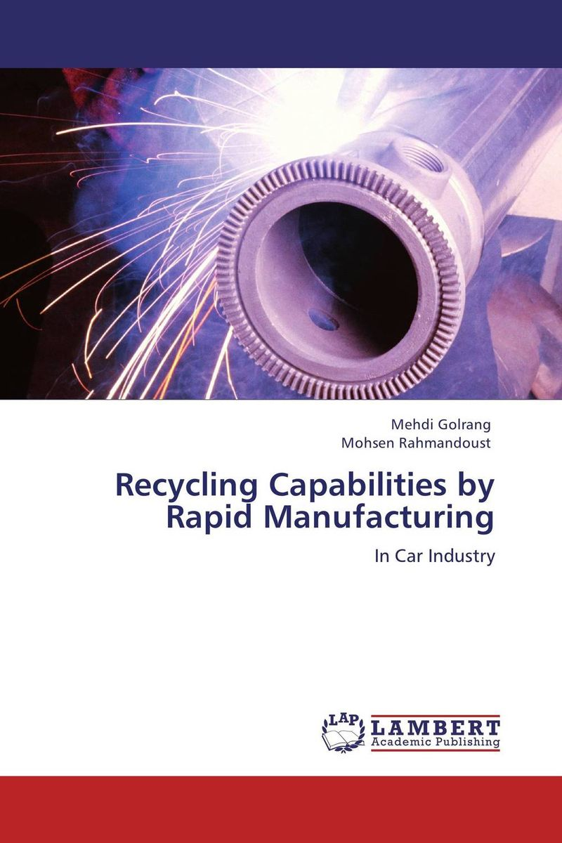 RECYCLING CAPABILITIES BY RAPID MANUFACTURING recycling fun